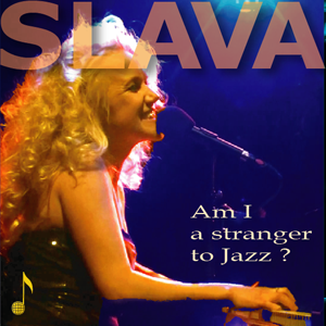 Slava-Jazz Yaroslava Dautry-Shevlyuga - Vocal and Piano